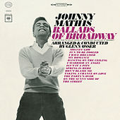 The Ballads of Broadway by Johnny Mathis