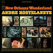 New Orleans Wonderland by Andre Kostelanetz & His Orchestra