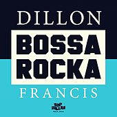 Bossa Rocka EP by Dillon Francis