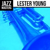 Jazz Masters: Lester Young by Lester Young
