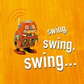 Swing Swing Swing by Various Artists