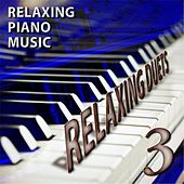 Relaxing Duets 3 by Relaxing Piano Music