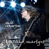 Stars and Martyrs - Single by David Houston