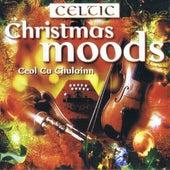 Celtic Christmas Moods by Ceoil Cu Chulainn