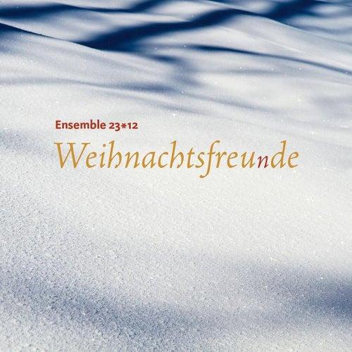 Weihnachtsfreunde by Ensemble 23*12