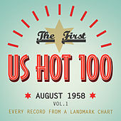 The First Us Hot 100 August 1958, Vol. 1 by Various Artists