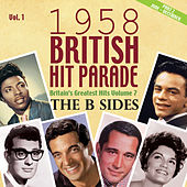 The 1958 British Hit Parade: The B Sides, Pt. 2, Vol. 1 by Various Artists