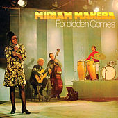 Forbidden Games by Miriam Makeba
