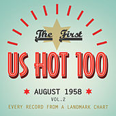 The First US Hot 100 August 1958, Vol. 2 by Various Artists