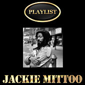 Jackie Mittoo Playlist by Jackie Mittoo