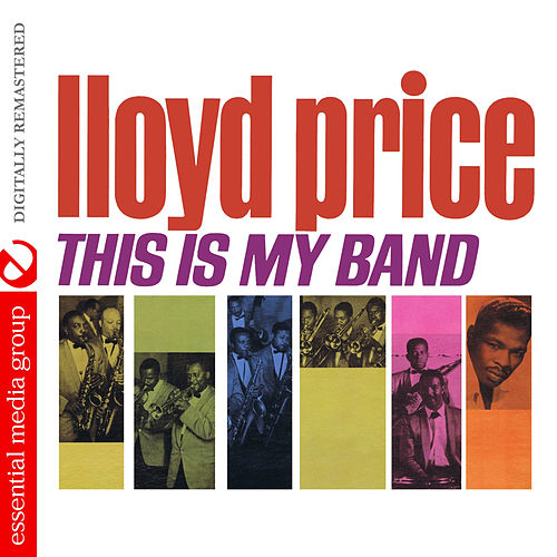 This Is My Band (Digitally Remastered) by Lloyd Price
