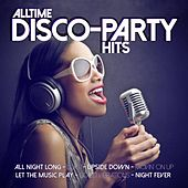 Alltime Disco-Party Hits by Various Artists