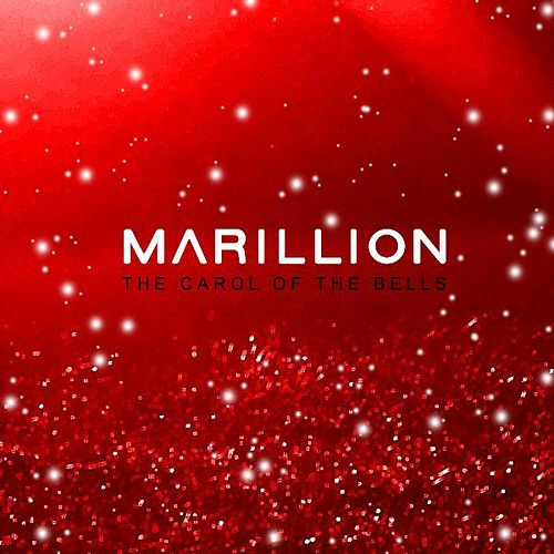 Carol of the Bells by Marillion