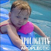 Apoplectic by ApologetiX