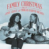 Family Christmas: Songs by Jamie Grace & Morgan Harper Nichols by Various Artists