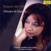Paisajes de España. Música Española para Piano by Raquel del Val