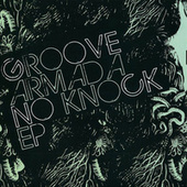 No Knock EP by Groove Armada