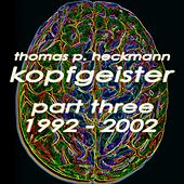 Kopfgeister, Pt. 3 (1992-2002) by Various Artists