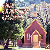Old Country Gospel by Various Artists
