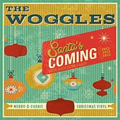 Santa's Coming (Ho, Ho, Ho)/Back Door Santa by The Woggles