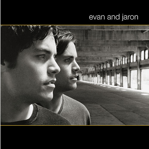 Evan And Jaron by Evan And Jaron