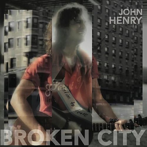 Broken City by John Henry