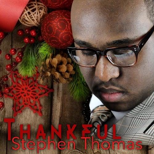 Thankful by Stephen Thomas