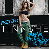 Pretend Remix by Tinashe