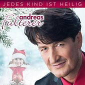Jedes Kind ist heilig by Andreas Fulterer