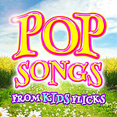 Pop Songs from Kids Flicks by Soundtrack Sounds Band