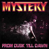 From Dusk Till Dawn by MYSTERY