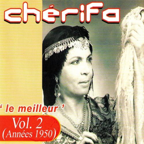 Le meilleur (Années 1950), Vol. 2 by Cherifa