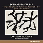 Gubaidulina: Complete String Quartets by Various Artists