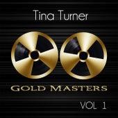 Gold Masters: Tina Turner, Vol. 1 von Tina Turner