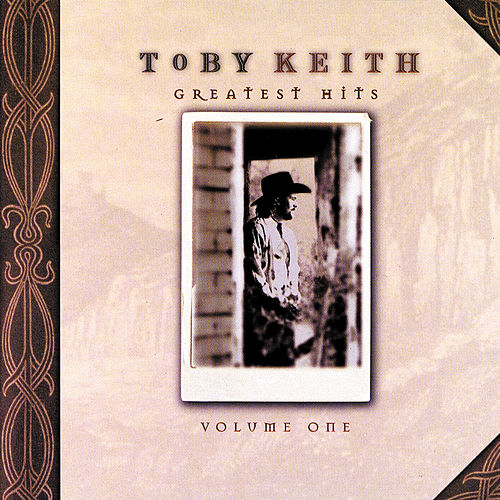 Greatest Hits by Toby Keith
