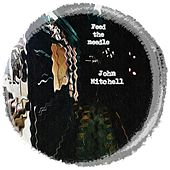 Feed The Needle - Single by John Mitchell