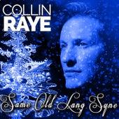 Same Old Lang Syne - Single by Collin Raye