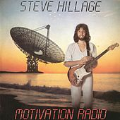 Motivation Radio by Steve Hillage