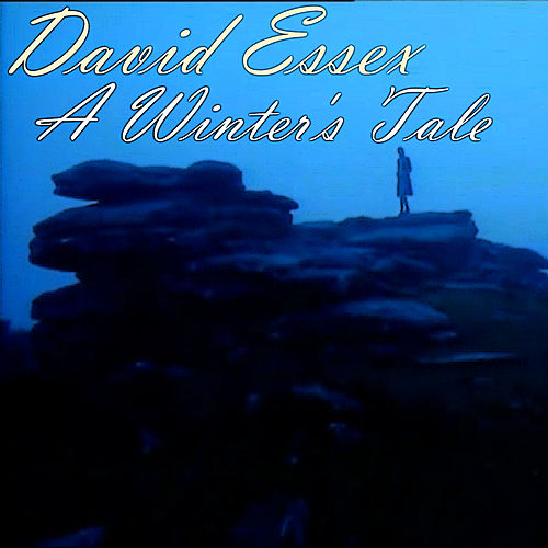 A Winter's Tale by David Essex