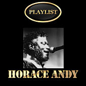 Horace Andy Playlist by Horace Andy