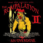 The Rompalation Vol. 2 Mac Dre Serves You an Overdose by Mac Dre
