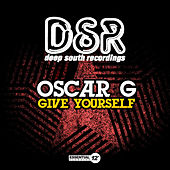 Give Yourself by Oscar G