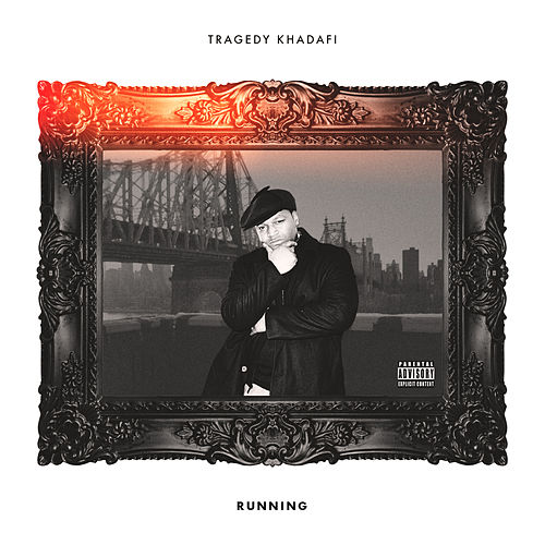 Running by Tragedy Khadafi