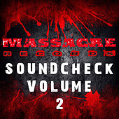 Massacre Soundcheck Volume 2 by Various Artists