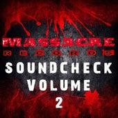 Massacre Soundcheck Volume 2 by Various Artists