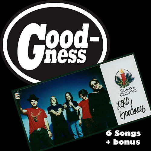 6 Songs Plus by Goodness