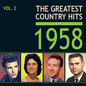 The Greatest Country Hits of 1958, Vol. 2 by Various Artists