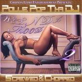 Wet n da Mood 2 by Pollie Pop