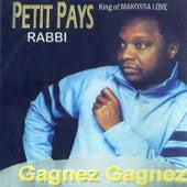 Gagnez Gagnez by Petit Pays