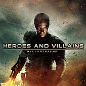 Heroes and Villains by Various Artists